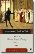 Buy *An Assembly Such as This: A Novel of Fitzwilliam Darcy, Gentleman* by Pamela Aidan online