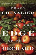 *At the Edge of the Orchard* by Tracy Chevalier