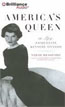 Buy *America's Queen: The Life of Jacqueline Kennedy Onassis* by Sarah Bradford in abridged CD audio format online