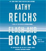 Buy *Flash and Bones* by Kathy Reichs in abridged CD audio format online