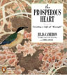 Buy *The Prosperous Heart: Creating a Life of Enough* by Julia Cameron in abridged CD audio format online