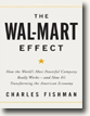 Buy *The Wal-Mart Effect: How the World's Most Powerful Company Really Works--and How It's Transforming the American Economy* by Charles Fishman in unabridged CD audio format online