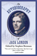 Buy *An Autobiography of Jack London* by Stephen Brennan, editoronline