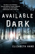 *Available Dark: A Crime Novel* by Elizabeth Hand