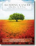 Buy *Avoiding Cancer One Day At A Time: Practical Advice For Preventing Cancer* by Lynne Eldridge and David Borgeson online