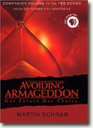 Buy *Avoiding Armageddon: The Companion Book to the PBS Series* online
