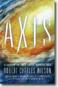 Buy *Axis* by Robert Charles Wilson
