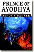 Prince of Ayodhya: The Ramayana, Book 1