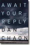 Buy *Await Your Reply* by Dan Chaon online
