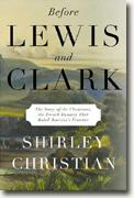 Buy *Before Lewis and Clark: The Story of the Chouteaus, the French Dynasty That Ruled America's Frontier* online