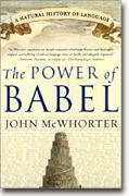 Buy *The Power of Babel: A Natural History of Language* online