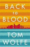 *Back to Blood* by Tom Wolfe