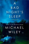 *A Bad Night's Sleep: A Mystery (Joseph Kozmarski)* by Michael Wiley