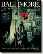 Buy *Baltimore,: Or, The Steadfast Tin Soldier and the Vampire* by Christopher Golden and Mike Mignola