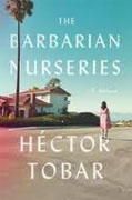 Buy *The Barbarian Nurseries* by Hector Tobar online