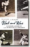 Buy *Black and Blue: The Golden Arm, the Robinson Boys, and the 1966 World Series That Stunned America* by Tom Adelman online