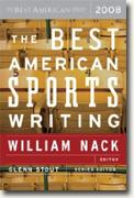 *The Best American Sports Writing 2008* by William Nack and Glenn Stout, editors