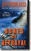 *Bones of Betrayal: A Body Farm Novel* by Jefferson Bass