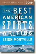 Buy *The Best American Sports Writing 2009* by Leigh Montville, ed., & Glenn Stout, series ed. online