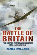 Buy *The Battle of Britain: Five Months That Changed History; May-October 1940* by James Holland online