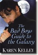 Buy *The Bad Boys Guide to the Galaxy (Planet Nerak, Book 3)* by Karen Kelley online