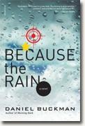 Buy *Because the Rain* by Daniel Buckman online