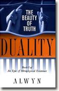 Buy *Duality (The Beauty of Truth: An Epic of Metaphysical Existence, Book 1)* by Alwyn online