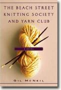 Buy *The Beach Street Knitting Society and Yarn Club* by Gil McNeil online