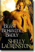 Buy *Beast Behaving Badly* by Shelly Laurenston online