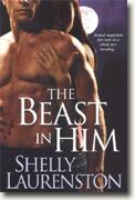 Buy *The Beast in Him (Pride, Book 2)* by Shelly Laurenston online
