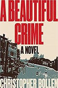 Buy *A Beautiful Crime* by Christopher Bollen online