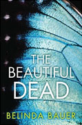 Buy *The Beautiful Dead* by Belinda Baueronline