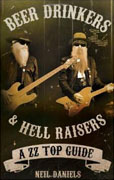 Buy *Beer Drinkers and Hell Raisers: A ZZ Top Guide* by Neil Danielso nline