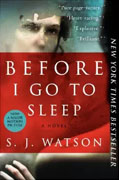 *Before I Go to Sleep* by S.J. Watson