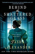 Buy *Behind the Shattered Glass: A Lady Emily Mystery* by Tasha Alexander online