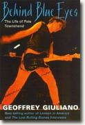 Buy *Behind Blue Eyes: The Life of Pete Townshend* by Geoffrey Guiliano online