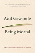 Buy *Being Mortal: Medicine and What Matters in the End* by Atul Gawandeo nline