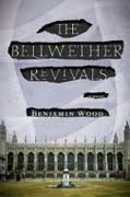 Buy *The Bellwether Revivals* by Benjamin Wood online
