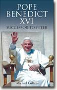 Pope Benedict XVI: Successor to Peter