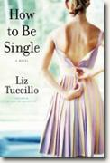 Buy *How to Be Single* by Liz Tuccillo online