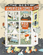 *The Best American Comics 2016* by Roz Chast, guest editor, and Bill Kartalopoulos, series editor