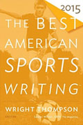 Buy *The Best American Sports Writing 2015* by Wright Thompson and Glenn Stouto nline