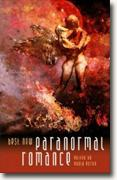 Buy *Best New Paranormal Romance* by Paula Guran, ed. online