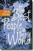 *The Best People in the World* by Justin Tussing