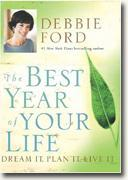 Buy *The Best Year of Your Life: Dream It, Plan It, Live It* online