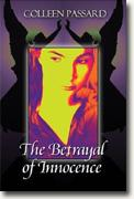 *The Betrayal of Innocence* by Colleen Passard
