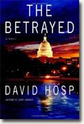 *The Betrayed* by David Hosp
