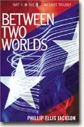 Timeshift Trilogy #2: Between Two Worlds