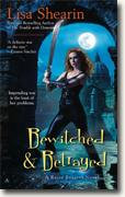 Buy *Bewitched & Betrayed (Raine Benares, Book 4)* by Lisa Shearin