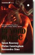 Buy *Beyond Magic* by Susan Kearney, Kassandra Sims and Elaine Cunningham online